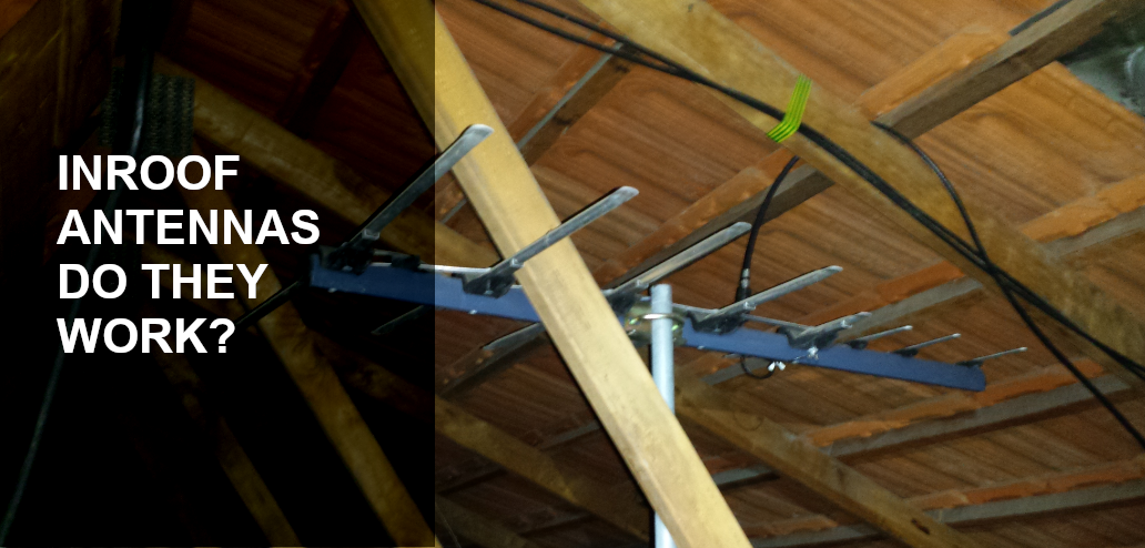 Antennas inside roof space – do they work?